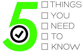 5 things you need to know 2